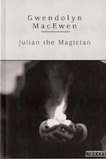 Julian the Magician af Gwendolyn Macewen