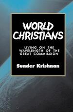 World Christians: Living on the Wavelength of the Great Commission