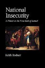 National Insecurity: A Primer on the First Book of Samuel