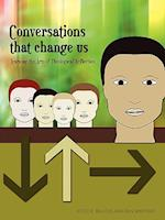 Conversations That Change Us: Learning the Arts of Theological Reflection