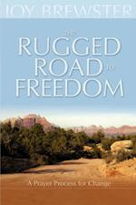 The Rugged Road to Freedom: A Prayer Process for Change