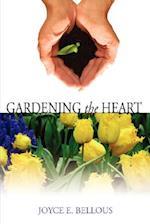 Gardening the Heart