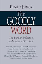The Goodly Word: The Puritan Influence in American Literature