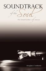 Soundtrack of the Soul: The Beatitudes of Jesus