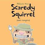 Scaredy Squirrel Goes Camping (Scaredy Squirrel)