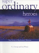 Super Ordinary Heroes af T. Georgi, Lisa Wojna