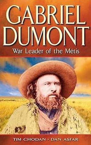 Bog, paperback Gabriel Dumont af Tim Chodan
