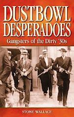 Dustbowl Desperados (Legends)