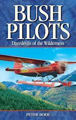 Bush Pilots af Peter Boer