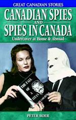 Canadian Spies and Spies in Canada