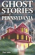 Ghost Stories of Pennsylvania