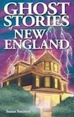 Ghost Stories of New England af Susan Smitten