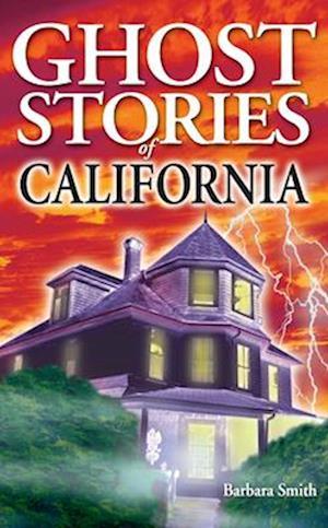 Bog, paperback Ghost Stories of California af Barbara Smith
