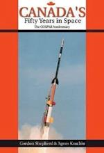 Canada's Fifty Years in Space (Apogee Books Space)