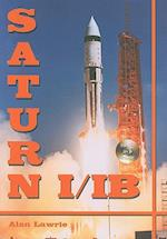 Saturn I/IB (Apogee Books Space)