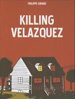 Killing Velazquez af Philippe R. Girard