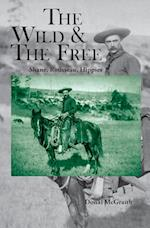 The Wild and the Free: Shane, Rousseau, Hippies