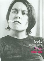 Body af Sam Taylor Wood, Sarah Lucas, Douglas Gordon