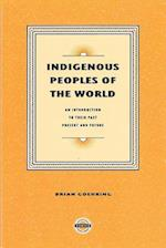 Indigenous Peoples of the World (Purich's Aboriginal Issues)