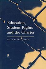 Education, Student Rights, and the Charter