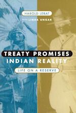 Treaty Promises, Indian Reality