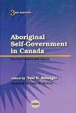 Aboriginal Self-Government in Canada (Purich's Aboriginal Issues)