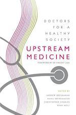 Upstream Medicine