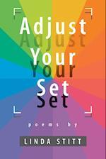 Adjust Your Set.