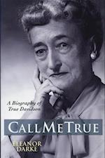 Call Me True