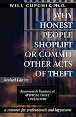 Why Honest People Shoplift or Commit Other Acts of Theft
