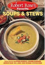 Soups and Stews (Robert Rose's Favorite)