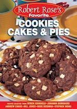 Cookies, Cakes and Pies (Robert Rose's Favorite)