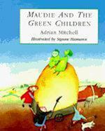 Maudie and the Green Children