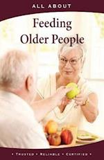 All about Feeding Older People