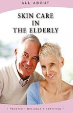 All about Skin Care in the Elderly