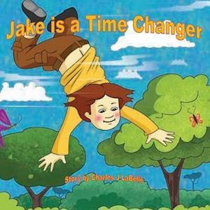 Bog, paperback Jake Is a Time Changer af Charles J. Labelle