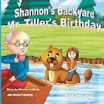 Shannon's Backyard Mr. Tiller's Birthday Book Five af Charles J. Labelle