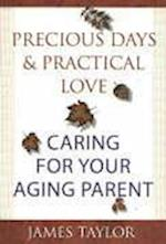 Precious Days & Practical Love