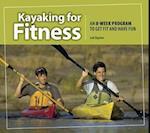 Kayaking for Fitness