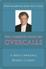 The Complete Book on Overcalls in Contract Bridge af Mike Lawrence