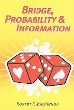 Bridge, Probability and Information