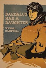Daedalus Had a Daughter af Wanda Campbell