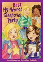 My (Worst) Best Sleepover Party af Anna Morgan, Rachael Turkienicz