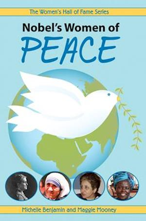 Bog, paperback Nobel's Women for Peace af Maggie Mooney, Michelle Benjamin