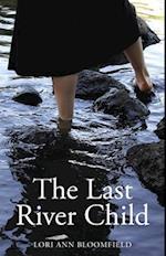 Last River Child