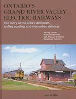 Ontario's Grand River Valley Electric Railways