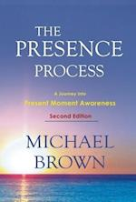 The Presence Process af Michael Brown