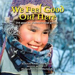 Bog, hardback We Feel Good Out Here af Julie-ann Andre, Mindy Willet