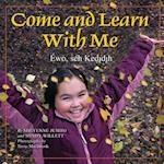 Come and Learn with Me af Sheyenne Jumbo, Mindy Willett