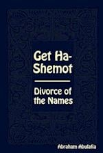 Get Ha-Shemot - Divorce of the Names